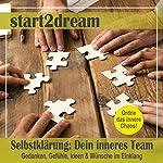 Selbstklärung - Dein inneres Team: Gedanken, Gefühle, Ideen und Wünsche im Einklang | Nils Klippstein,Frank Hoese