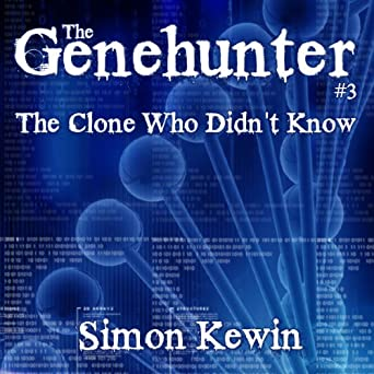 The Clone Who Didnt Know: The Genehunter, Case 3
