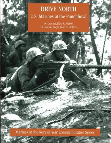 Drive North: U.S. Marines at the Punchbowl (Marines in the Korean War Commemorative Series) (Punch Uk Bowl)