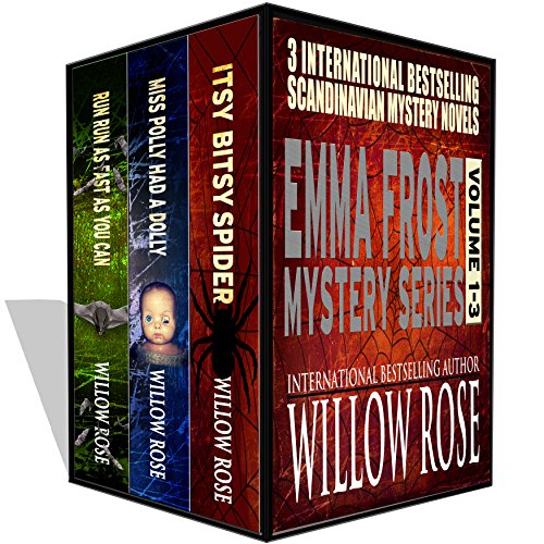Triple Deal Sale! 3 bone-chilling tales for less than a dollar!  Emma Frost Mystery Series vol 1-3 by Willow Rose