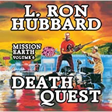 Death Quest: Mission Earth, Volume 6