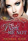 Tame Me Not (The Saint-Sylvestres Book 1)