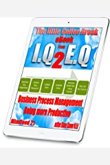 Business Processing Management - Being more Productive Mindfeed 21: The little coffee break ebook from IQ 2 EQ