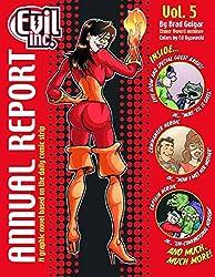 Evil Inc Annual Report Volume 5 (Evil Inc Annual Report Tp (Toonhound))