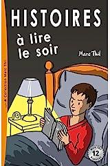 Histoires à lire le soir (French Edition) Kindle Edition