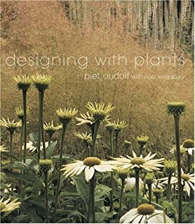 Planting Design Gardens In Time And Space Piet Oudolf Noel