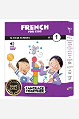 French for Kids: 10 First Reader Books with Online Audio and 100 Vocabulary Words (Beginning to Learn French) Set 1 by Language Together Paperback
