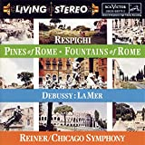 Respighi: Pines of Rome; Fountains of Rome / Debussy: La Mer