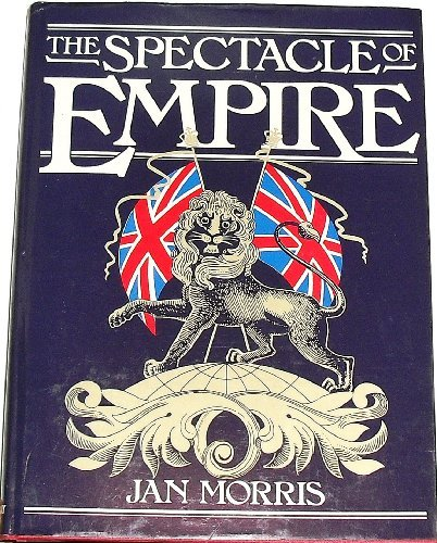 The Spectacle of Empire: Style, Effect and the Pax ()