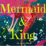 Mermaid & King: (Children Book / Picture Books / Bedtime Story / For Kids)