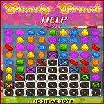 Candy Crush Help | Josh Abbott