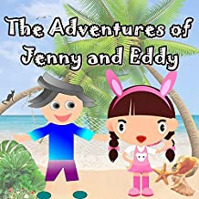Children's Books: The Adventures of Jenny and Eddy: Illustration Book (kids books Ages 3-8),Short Stories for Kids, Kids Books, Bedtime Stories For Kids, Early Readers,Books For Kids