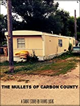 The Mullets Of Carbon County
