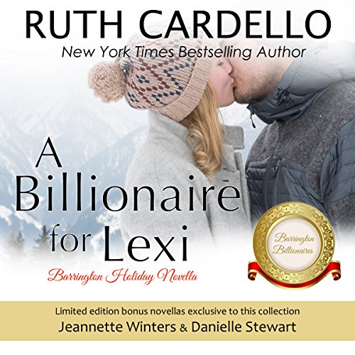 A Billionaire for Lexi: The Barrington Billionaires, Book 3.5