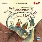 Sieben Prinzessinnen und jede Menge Drachen Hörspiel von Christina Björk Gesprochen von: Gregor Höppner, Friedemann Thiele, Louis Bonnichsen