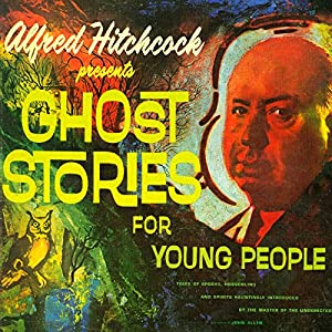 Alfred Hitchcock Presents Ghost Stories for Young People Radio/TV Program