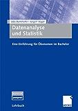 Datenanalyse und Statistik: Eine Einführung für Ökonomen im Bachelor