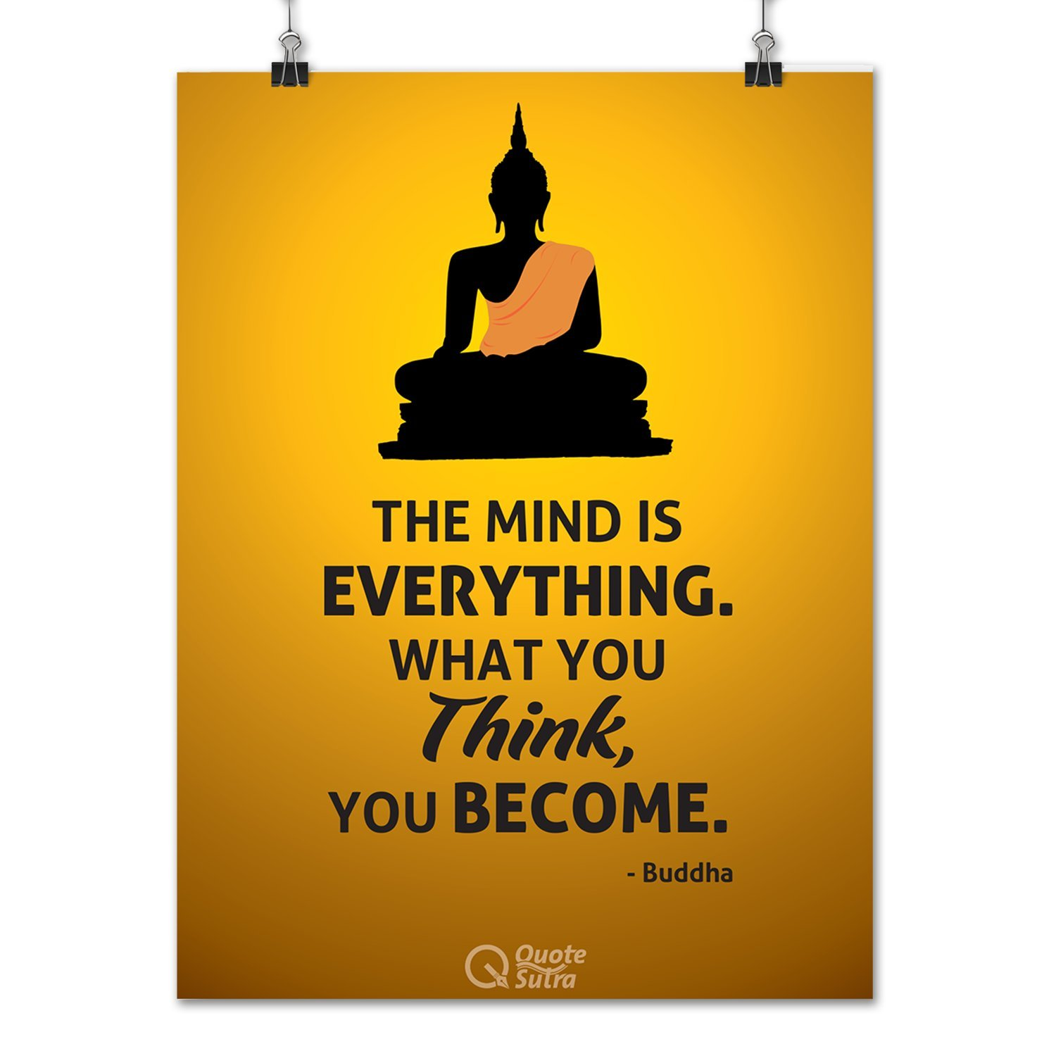 The Mind Is Everything Buddha Quote A3 Sized Poster By QuoteSutra