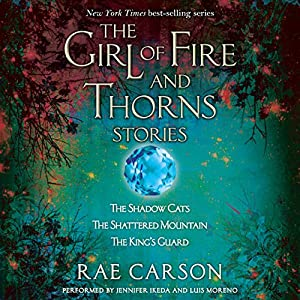 The Girl of Fire and Thorns Stories Audiobook