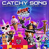 Catchy Song (Feat. T-Pain & That Girl Lay Lay) [From The Lego® Movie 2: The Second Part - Original Motion Picture Soundtrack]