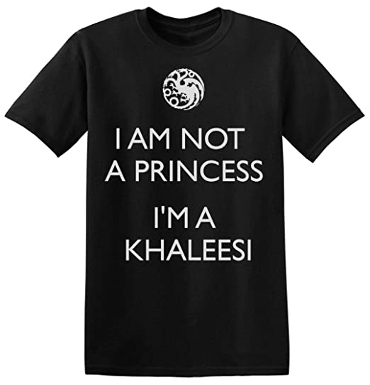 Finest Prints Im Not A Princess Im Khaleesi Camiseta para Hombre ...