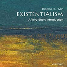 Existentialism: A Very Short Introduction Audiobook by Thomas Flynn Narrated by Jay Snyder