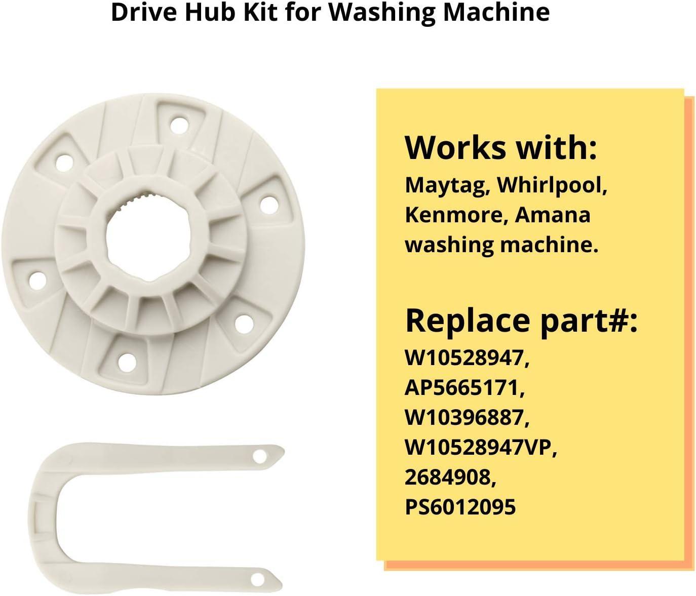 Replaces W10528947 Drive Hub Kit for Washing Machine Washer Basket Drive Hub Fit for Maytag Whirlpool Kenmore Amana Washing Machine