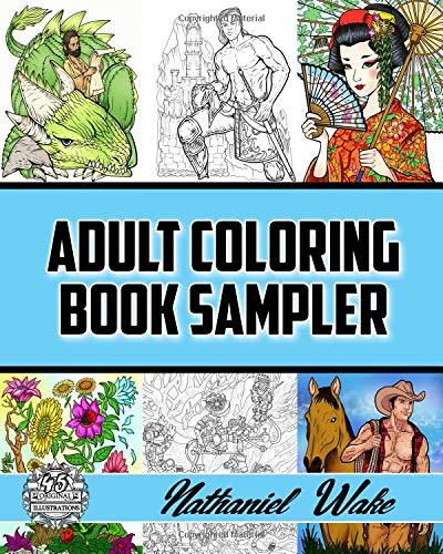 Adult Coloring Book Sampler: Coloring Books For Adults: Fan Favorites Huge Variety Selection por Nathaniel Wake
