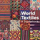 img - for World Textiles: A Sourcebook book / textbook / text book