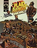 The Plaid Avenger's World: Masks and Mayhem in the Middle East