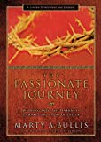 The Passionate Journey, Marty A. Bullis, 0830743928