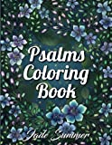 Psalms Coloring Book: An Inspirational Adult Coloring Book with Fun, Easy, and Relaxing Coloring Pages (Religious Gifts for Relaxation)