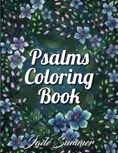 Psalms Coloring Book: An Inspirational Adult Coloring Book with Fun, Easy, and Relaxing Coloring (Gifts Religious Art)