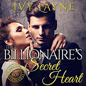 The Billionaire's Secret Heart Hörbuch