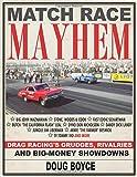 Match Race Mayhem: Drag Racing's Grudges, Rivalries and Big Money Showdowns