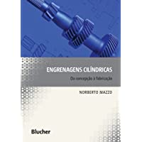 Engrenagens Cilíndricas: da Concepção à Fabricação