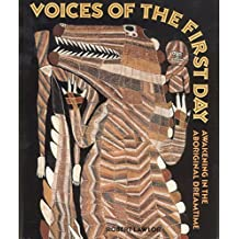 Voices of the First Day: Awakening in the Aboriginal Dreamtime