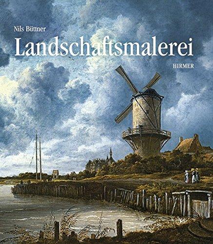 Geschichte der Landschaftsmalerei