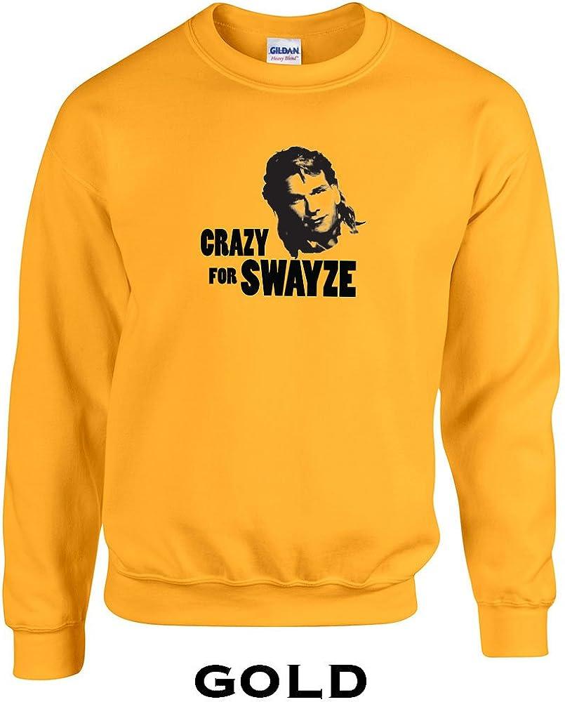 49 Crazy for Swayze Funny Adult Crew Sweatshirt