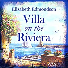 Villa on the Riviera Audiobook by Elizabeth Edmondson Narrated by Nicolette McKenzie