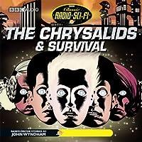 The Chrysalids & Survival: Classic Radio Sci-Fi (Dramatised)