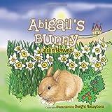 Abigail's Bunny, Carlin Hawes, 1466956011