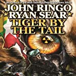Tiger by the Tail: Paladin of Shadows, Book 6 | John Ringo,Ryan Sear