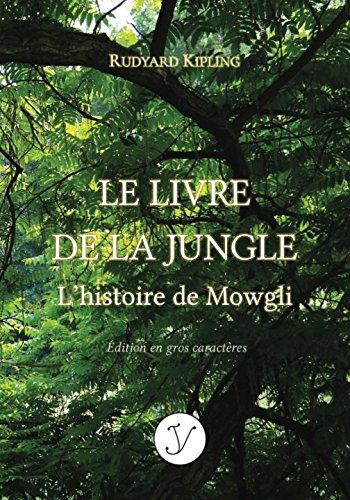 Le Livre De La Jungle L Histoire De Mowgli Edition En