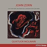 Zorn: Cat O'Nine Tails; The Dead Man; Memento Mori; Kol Nidre