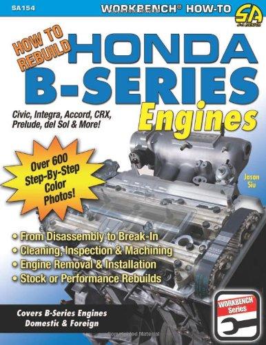 (How to Rebuild Honda B-Series Engines (S-A Design))