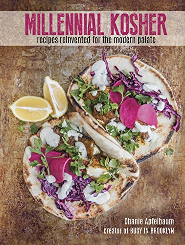 Millennial Kosher: recipes reinvented for the modern palate (Best Gourmet Salad Recipes)