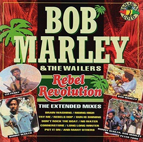 Rebel Revolution by Bob Marley & The Wailers (2008 Bob Revolution)