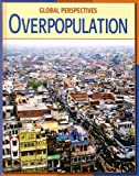 Overpopulation (Global Perspectives)