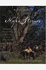 Napa Stories: Profiles, Reflections, and Recipes from the Napa Valley Hardcover
